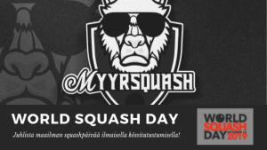 Kansainvälisenä Squashpäivänä mahdollisuus lähteä mukaan kokeilemaan squashia – MyyrSquash maailman pohjoisin seura kampanjassa!